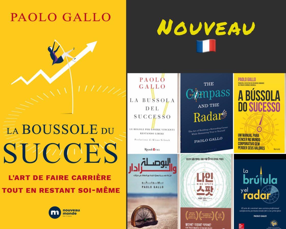 La maison d'édition Nouveau Monde publie en français le best-seller de Paolo Gallo « La boussole du succès ».